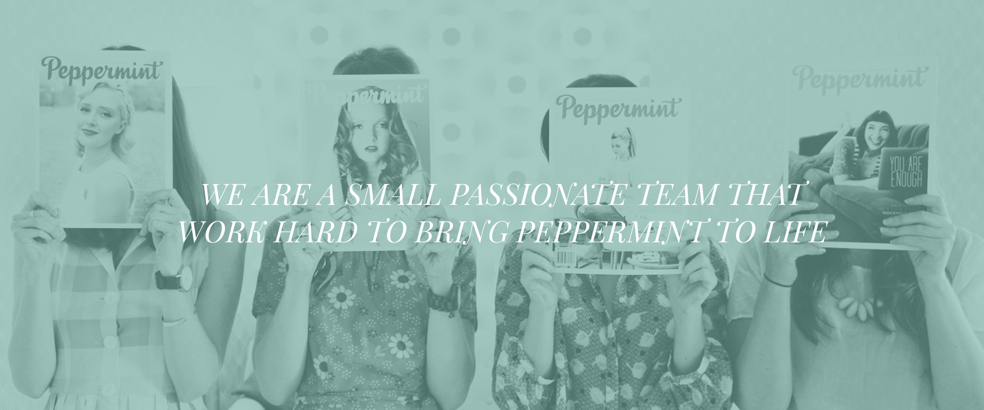 Peppermint magazine team