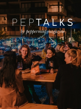 Peppermint magazine PepTalks 19 July 2016