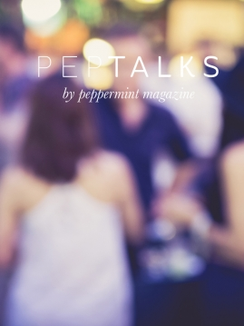 Peppermint magazine PepTalks 22 March 2016