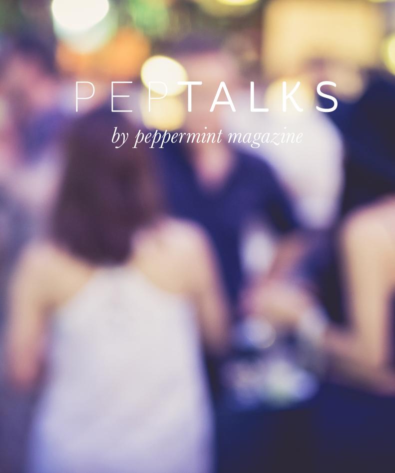 Peppermint magazine PepTalks 22 March 2016